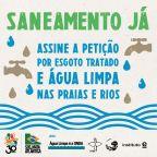 Assine a petição por esgoto tratado e água limpa nas praias e rios