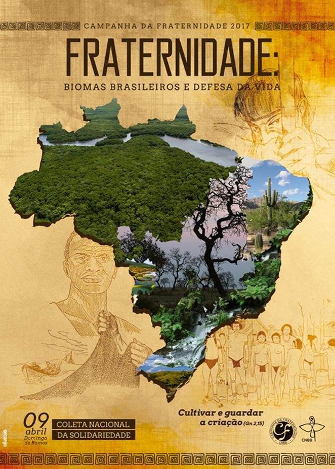 Campanha da Fraternidade 2017 – Biomas brasileiros e defesa davida