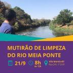 Mutirão de Limpeza no rio Meia Ponte